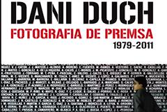Imatge exposició Dani Duch : Fotografia de premsa , 1979-2011